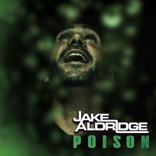 Jake Aldridge - Poison