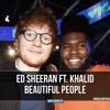 Ed Sheeran Ft Khalid Beautiful People Marijan Piano Cover Mp3