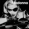 Madonna - I Don't Search I Find (Dj AlexVanS Enough Love Remix)