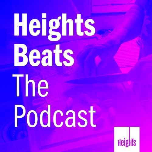 254 Last of an Era Beats by Heights Beats The Podcast on