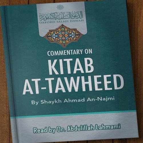 Kitab At-Tawheed Lesson 9 | Dr. Abdulilah Lahmami