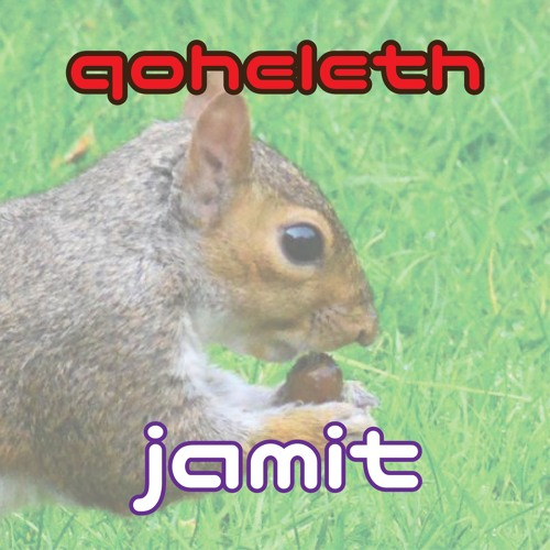 Jamit - Qoheleth (WiP preview)
