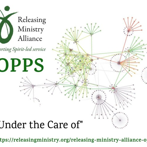 "Releasing Ministry Alliance Opps - 1 ""Under the Care of"""