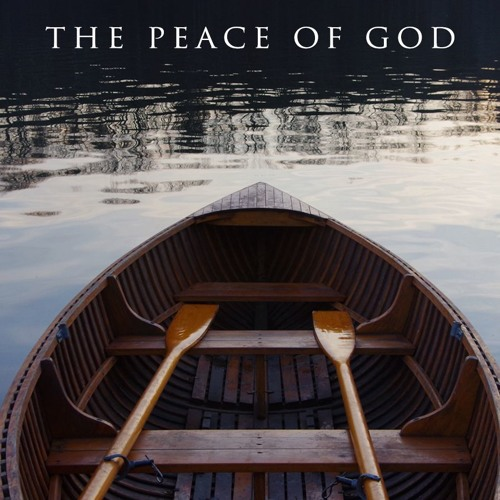The Peace Of God. Pt. 2