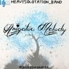 Arigatou Melody (Terima Kasih Melody)_ HeavySolotation Band.mp3