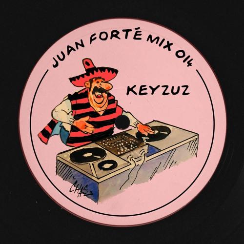 Juan Forté Mix 014 - Keyzuz