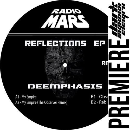 PREMIERE: Deemphasis - My Empire (Radio Mars)