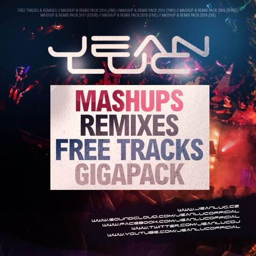 Jean Luc - MashUps, Remixes & Bonus Massive Pack | Spinnin