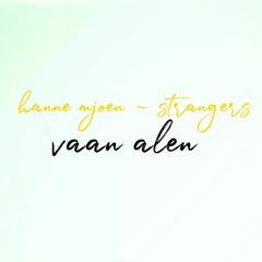 Hanne Mjoen - Stangers (Vaan Alen Remix)