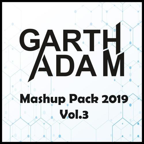 pumpyoursound com | Garth Adam Mashup Pack 2019 Vol 3