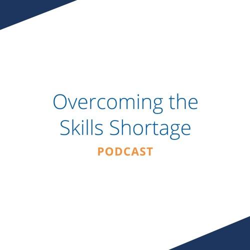 Overcoming the Skills Shortage