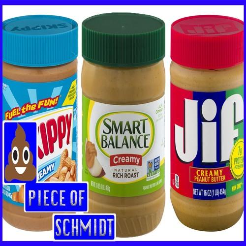 Peanut Butter Taste Test - A Piece of Schmidt - Ep. 152