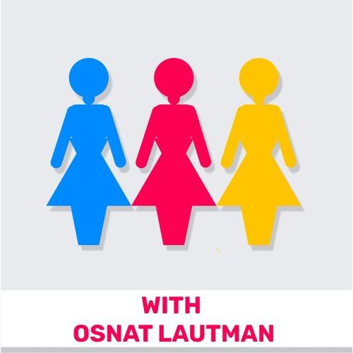 70 - Israeli Business Culture (Featuring Osnat Lautman)