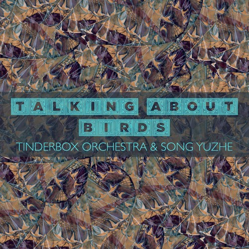 Talking About Birds, Part 2 (feat. Song Yuzhe)