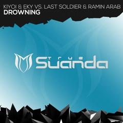 Kiyoi & Eky Vs. Last Soldier & Ramin Arab - Drowning