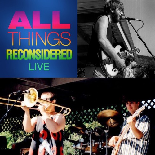 All Things Reconsidered Live #120