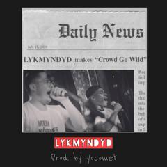 Crowd Go Wild (Prod. by yocomet)