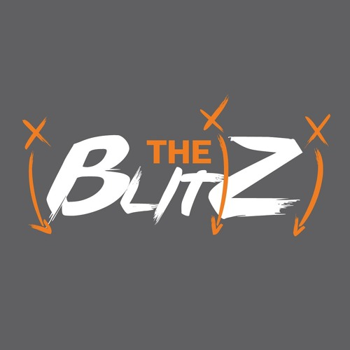"The Blitz Podcast HR 2: "" To'oh no"" 07/15/19"