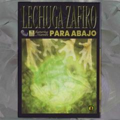 Lechuga Zafiro - Para Abajo Feat. Matmos & Seba TC