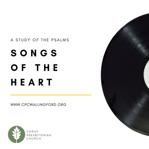 Psalms: Songs of the Heart