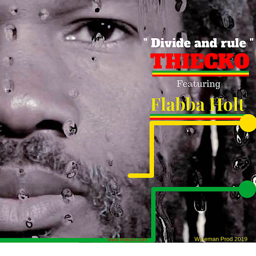 Divide and rule  - Thiecko feat. Flabba Holt Official