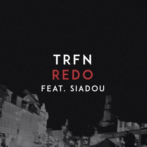 TRFN - Redo (feat. Siadou)