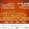 A Orquestra no Cinema reúne trilhas da sétima arte