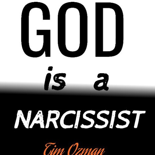 GOD IS A NARCISSIST  #narcissism #god #codependency