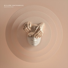 Dillon Nathaniel - Obsessions