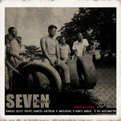 Seven [Remix] (feat. Kwesi Arthur, Medikal, Kofi Mole & DJ MicSmitH)