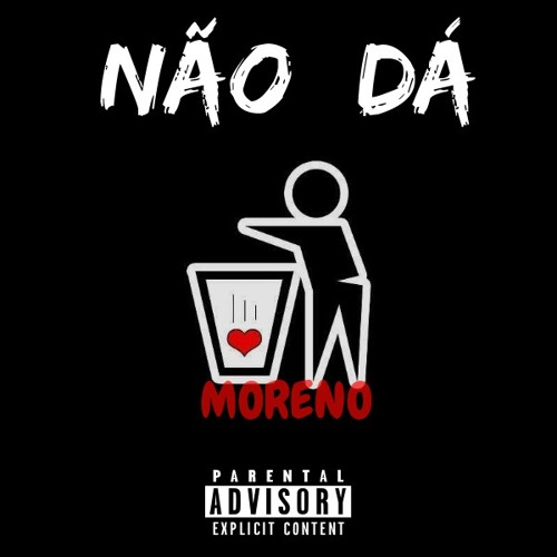 MOR3NO - Não Dá