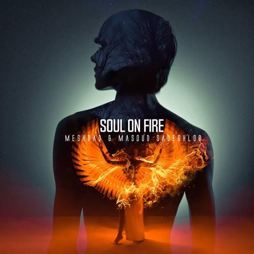 Soul on Fire (feat. Masoud Sadeghloo)