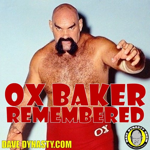 EP139 Ox Baker Remembered