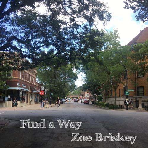 Zoe Briskey - Find a Way
