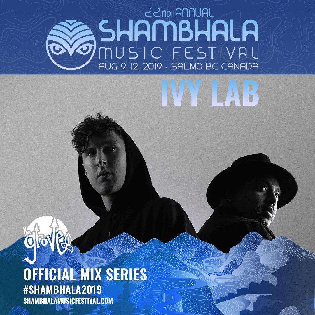 Shambhala 2019 Mix Series - Ivy Lab