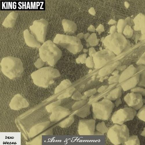 King Shampz - Arm & Hammer/Prod.By Azzan