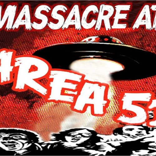 'MASSACRE AT AREA 51 W/ TD BARNES' - July 15, 2019