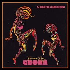 Gbona (AJ Christou & REME Rework)
