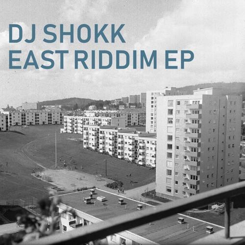 DJ SHOKK - East Riddim [EP] 2019