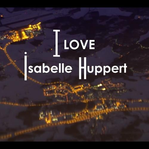 I love Isabelle Huppert