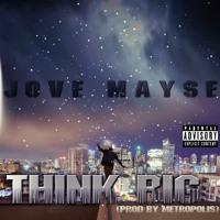 Think Big FREESTYLE (Prod By Metropolis) - Jove Mayse Artwork