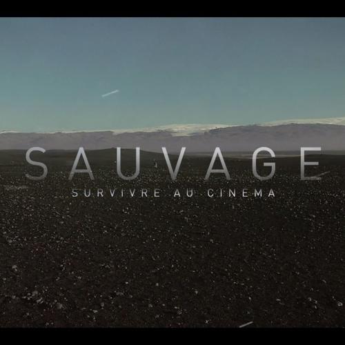 Sauvage, survivre au cinéma