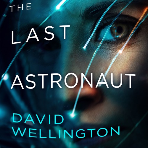 The Last Astronaut by David Wellington, read by Megan Tusing (Audiobook extract)