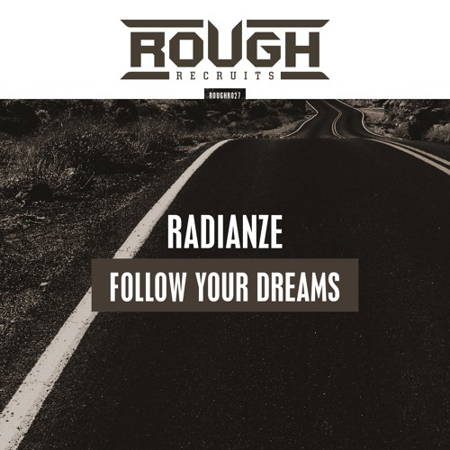 Radianze - Follow Your Dreams (OUT NOW)