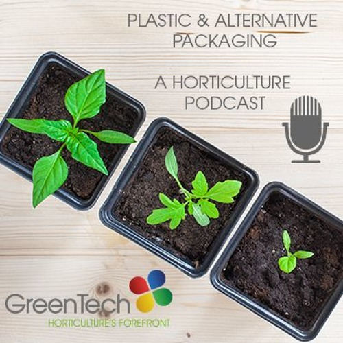 Plastic & alternative packaging in horticulture