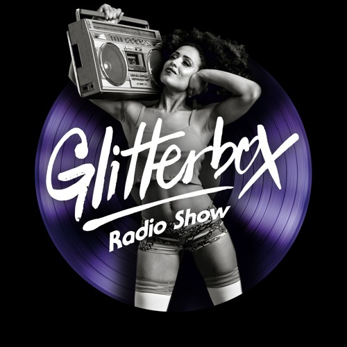Glitterbox Radio Show 120 presented by Melvo Baptiste