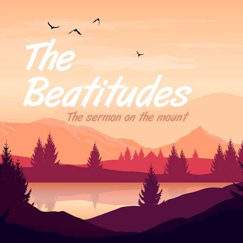 The Beatitudes Series