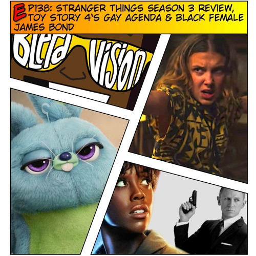 Ep138 Stranger Things Season 3 Review Toy Story 4 X27 S