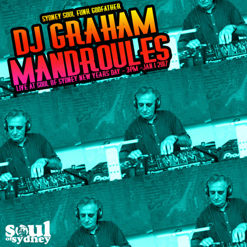 SOUL OF SYDNEY 327 DJ GRAHAM MANDROULES live at SOUL OF SYDNEY NYD SPECIAL | Jan 1 2017