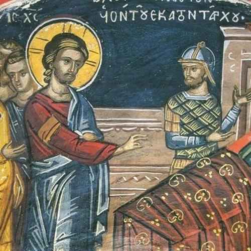 Predică la Duminica a 4-a după Rusalii (Vindecarea slugii sutaşului)